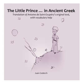 The Little Prince ... in Ancient Greek