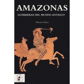 Amazonas. Guerreras del mundo antiguo