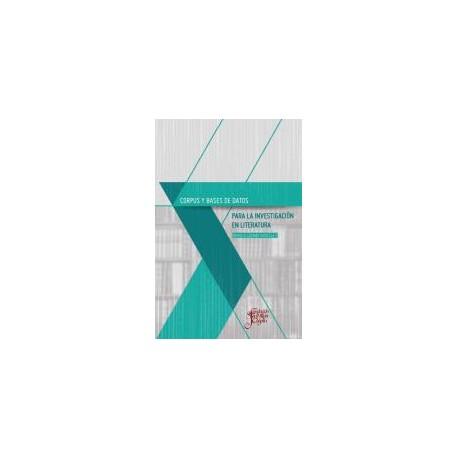 Corpus y bases de datos para la investigación en literatura