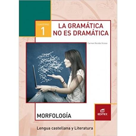 Cuaderno 3. La gramática no es dramática 1