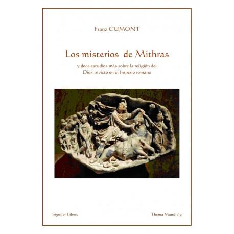 Los misterios de Mithras y doce estudios más sobre la religión del Dios Invicto en el Imperio romano