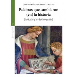 Palabras que cambiaron (en) la historia [lexicología y lexicografía]