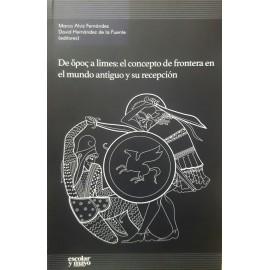 """De ὅρος a limes: el concepto de frontera en el mundo antiguo y su recepción"""""""