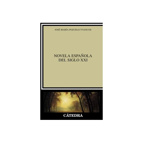 Novela española del siglo XXI.