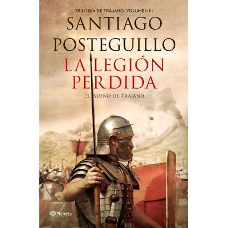 La legión perdida. El sueño de Trajano.