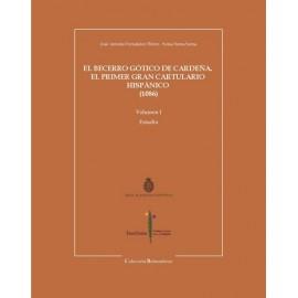 El Becerro Gótico de Cardeña. El primer gran cartulario hispánico (1086) 2 vols.