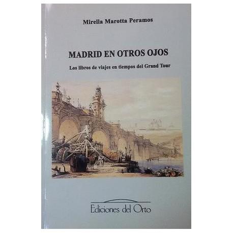 Madrid en otros ojos. los,libros de viajes en tiempos del Grand Tour