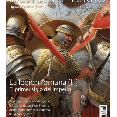 La legión romana, III. El primer siglo del Imperio. Revista Desperta Ferro. Especiales, 10
