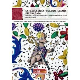 La fábula en la prosa castellana del siglo XIV: Libro del Caballero Zifar, Conde Lucanor, Libro de los Gatos. Una antología