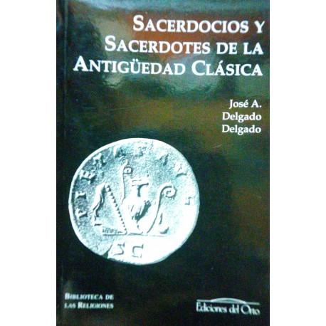 Sacerdocios y sacerdotes de la Antigüedad Clásica