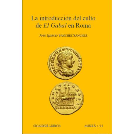 """La introducción del culto de """"El Gabal"""" en Roma"""