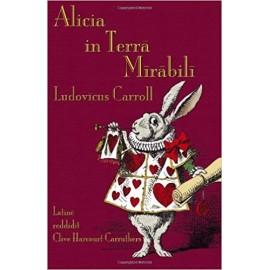 Alicia in Terra Mirabili. Alicia en el pais de las Maravillas en latín
