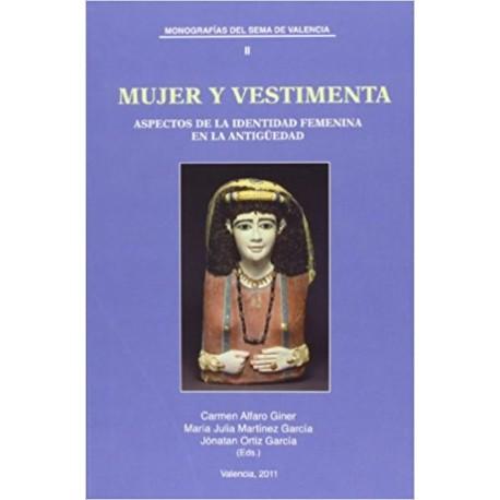 mujer y vestimenta. aspectos de la identidad femenina en la Antigüedad