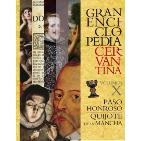 Gran Enciclopedia Cervantina Vol. X. Paso Honroso. Quijote de la Mancha