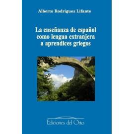 La enseñanza de español como lengua extranjera a aprendices griegos