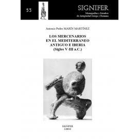Los mercenarios en el Mediterráneo antiguo e Iberia (Siglos V-III a.C.)