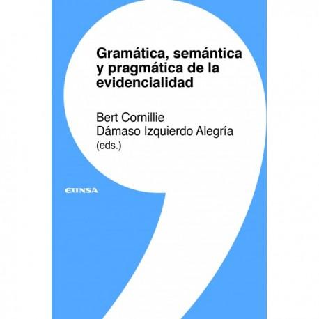 Gramática, semántica y pragmática de la evidencialidad