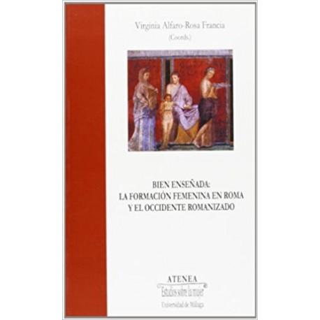 Bien enseñada: la formación femenina en Roma y el occidente romanizado