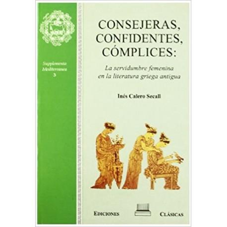 Consejeras, confidentes, cómplices: la servidumbre femenina en la literatura griega antigua