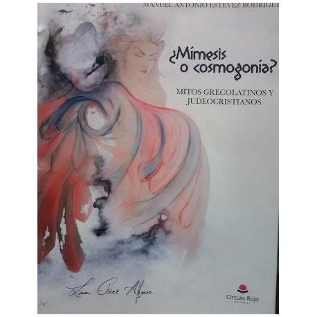 ¿Mímesis o cosmogonía?. Mitos grecolatinos y judeocristianos