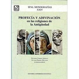 Profecía y adivinación en las religiones de la Antigüedad.