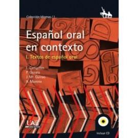 El español oral en contexto: textos