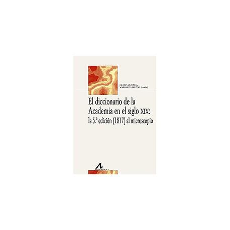 El diccionario de la Academia en el siglo XIX