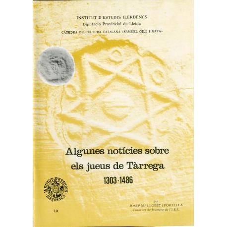 Algunes notícies sobre els jueus de Tàrrega (1303-1486)