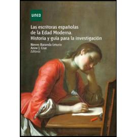 Las escritoras españolas de la Edad Moderna. Historia y guía para la investigación