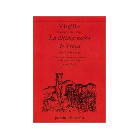 La última noche de Troya. ( Libro II de la Eneida)