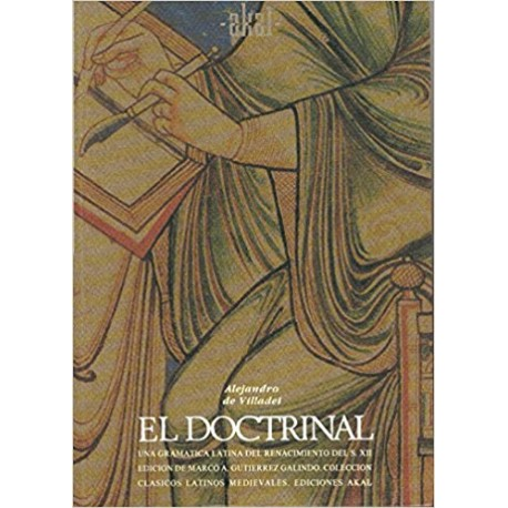 El Doctrinal. Una gramática latina del Renacimiento del s. XII