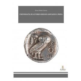 Crestomatía de autores griegos anotados I. Prosa