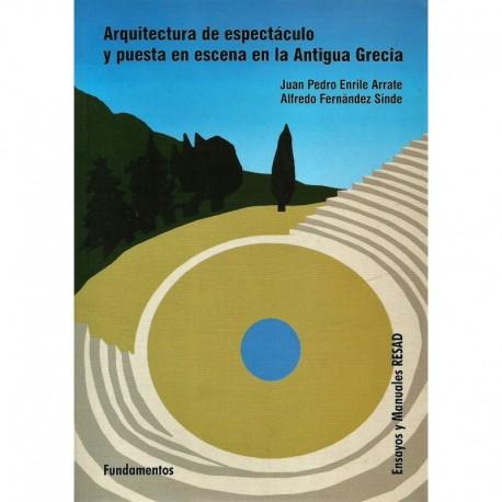 Arquitectura de espectáculo y puesta en escena en la Antigua Grecia