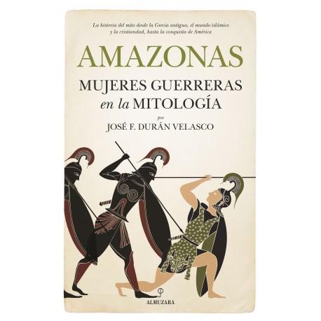 Amazonas, mujeres guerreras en la mitología