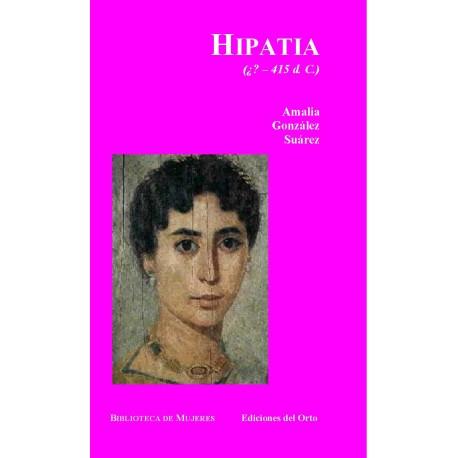 Hipatia de Alejandría (¿?-415 d. de C.),