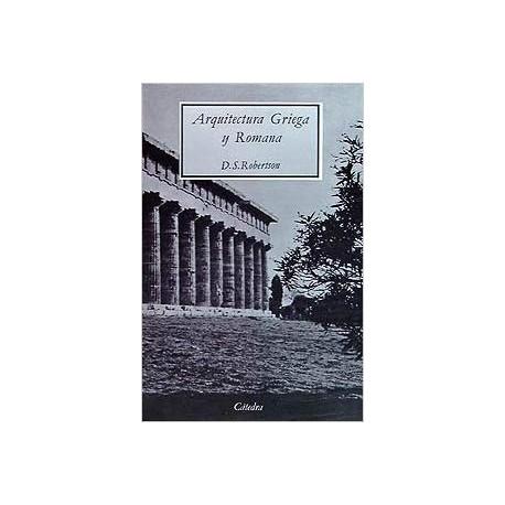 Arquitectura griega y romana. Ilustraciones, fotos, planos en blanco y negro