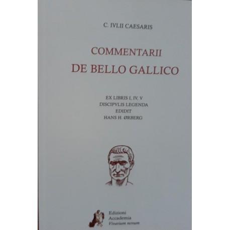 Commentarii de bello gallico. Ex libris I,IV,V. (Lecturas en latín) Lingua latina per se illustrata.