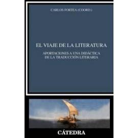 El viaje de la literatura Aportaciones a una didáctica de la traducción literaria
