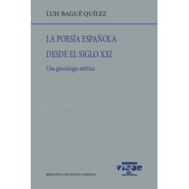 La poesía española desde el siglo XXI. Una genealogía estética