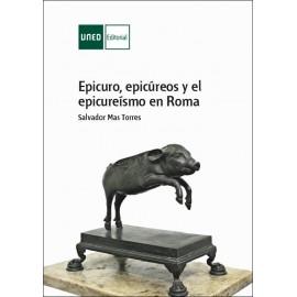 Epicuro, Epicúreos y el  Epicureismo en Roma