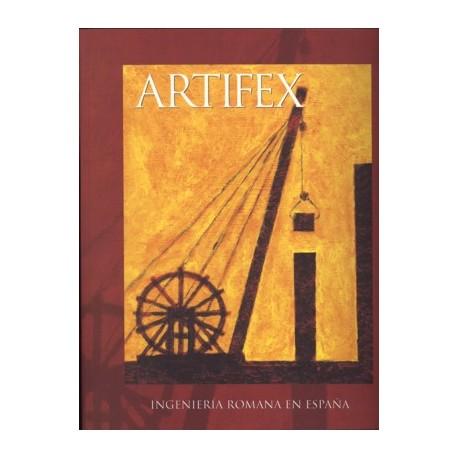 Artifex. Ingeniería romana en España. 2ª edición