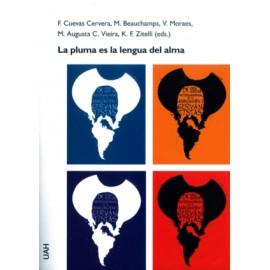 La pluma es la lengua del alma. Actas del IX Congreso Internacional de la Asociación de Cervantistas,