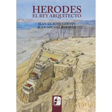 Herodes. El rey arquitecto