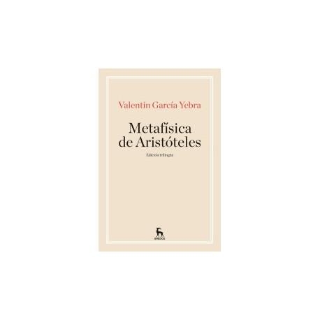 Metafísica (edición trilingüe. Griego-Latín-Castellano))