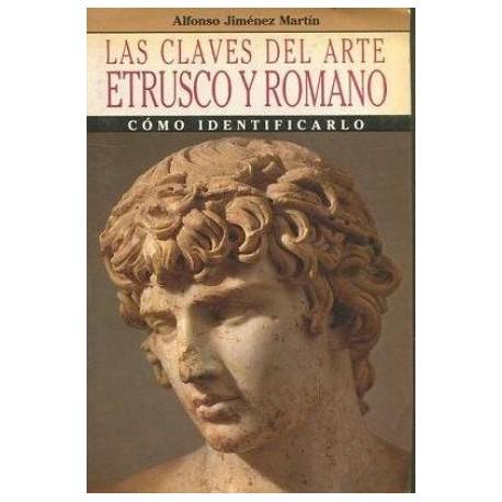 Las claves del arte etrusco y romano. Cómo identificarlo