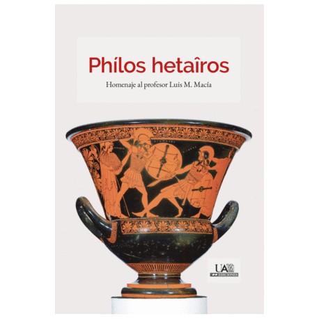 PHÍLOS HETAÎROS. Homenaje al profesor Luis M. Macía
