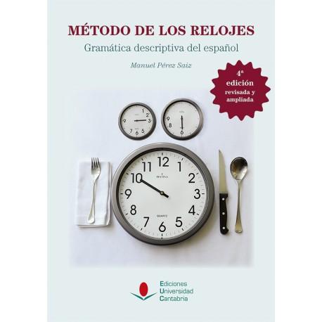 Método de los relojes. Gramática descriptiva del español.  4ª ed. revisada y ampliada