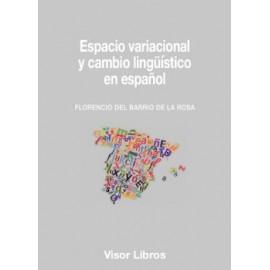 Espacio variacional y cambio lingüístico en español