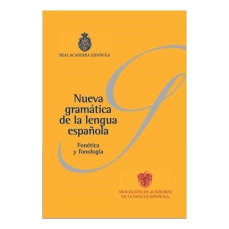 Nueva gramática de la lengua española: fonética y fonología (incluye dvd)