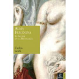 Alma femenina. La mujer en la mitología. - Imagen 1